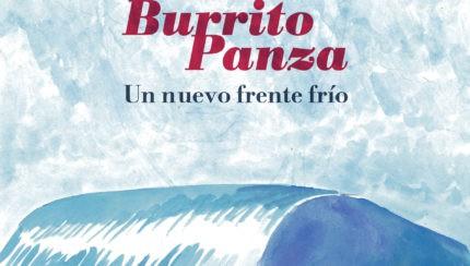 Un nuevo frente frio. El nuevo disco de Burrito Panza (Por el Salvador Toxico)