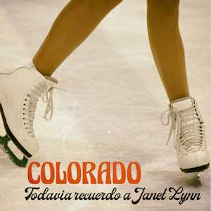 colorado todavia recuerdo a janet lynn